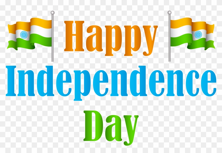India Happy Independence Day Transparent Png Clip Art Happy Independence Day Png Png Download 8000x5146 1078659 Pngfind