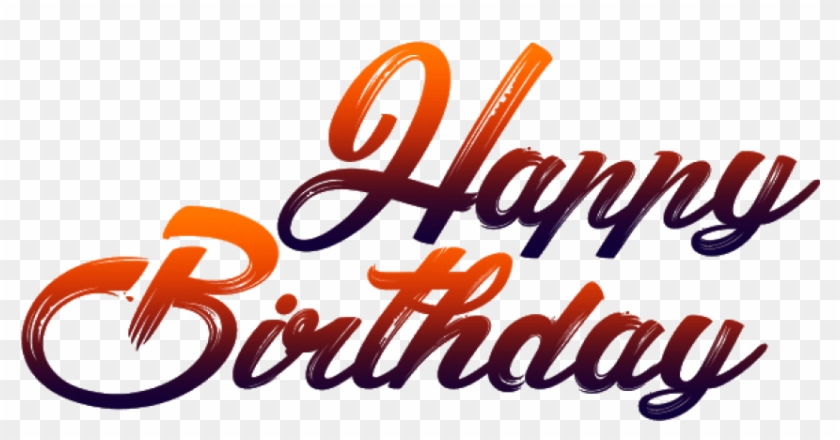 Free Png Download Happy Birthday For Picsart Png Images - Happy