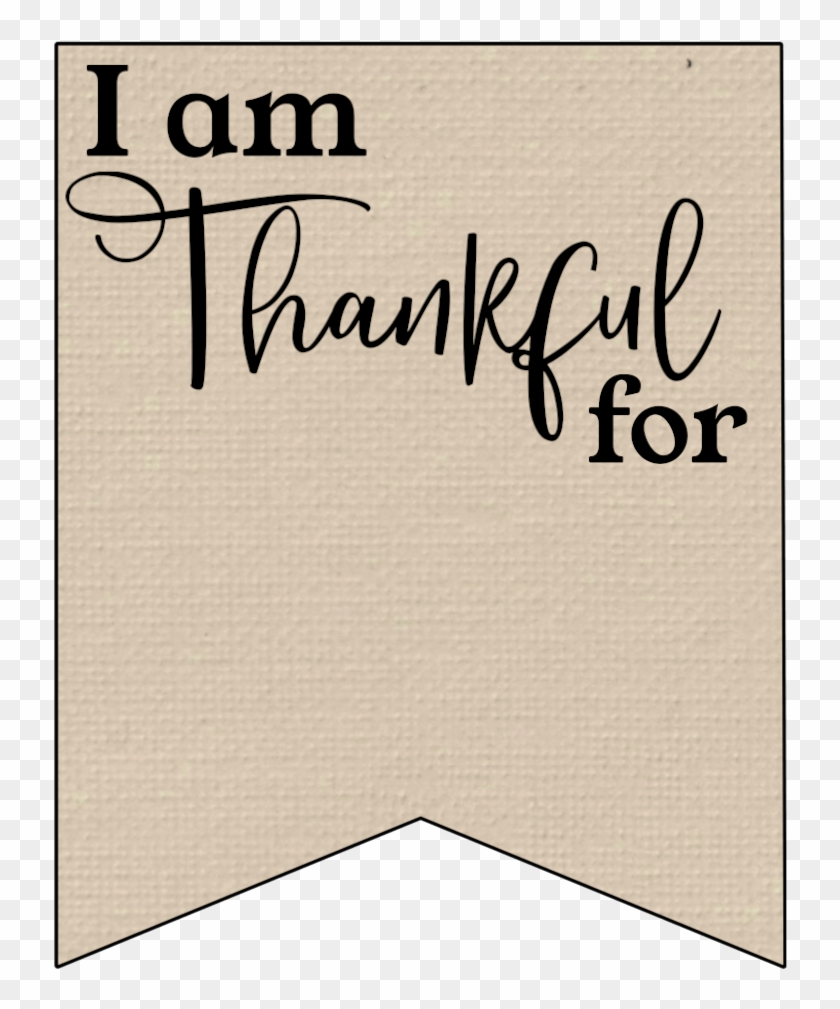 photograph regarding I Am Thankful for Printable called I Am Grateful For Printable Banner, High definition Png Obtain