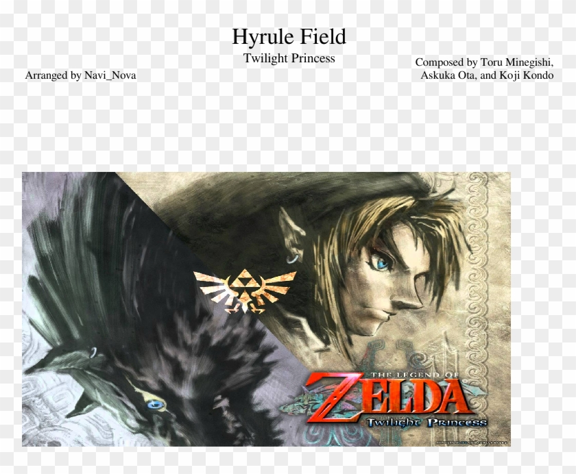 Hyrule Field Sheet Music Composed By Composed By Toru Legend Of Zelda Twilight Princess Hd Png Download 850x1400 2262624 Pngfind
