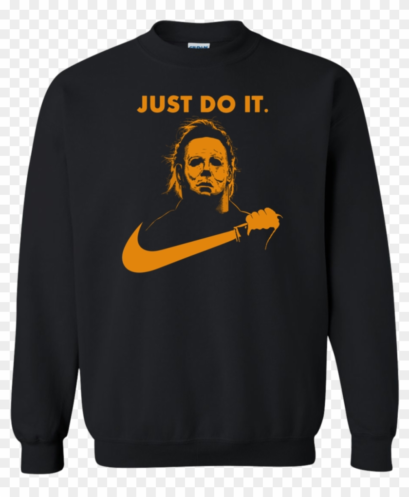 81468445 Image 93 Michael Myers Halloween Just Do It Sweater - Michael Myers Just Do  It Shirt