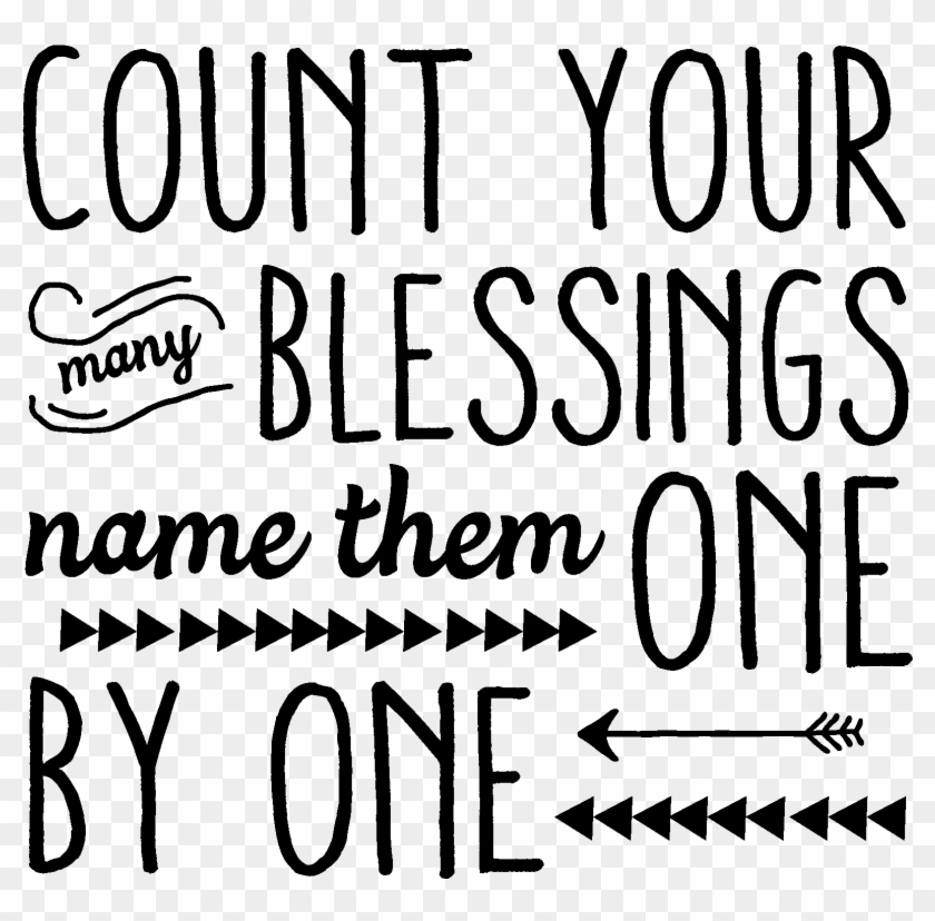 Count Your Many Blessings Name Them One By One - Count Your ...