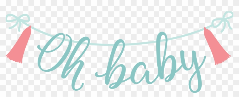 Oh Baby Banner Svg Cut File Calligraphy Hd Png Download 1280x460 3462441 Pngfind