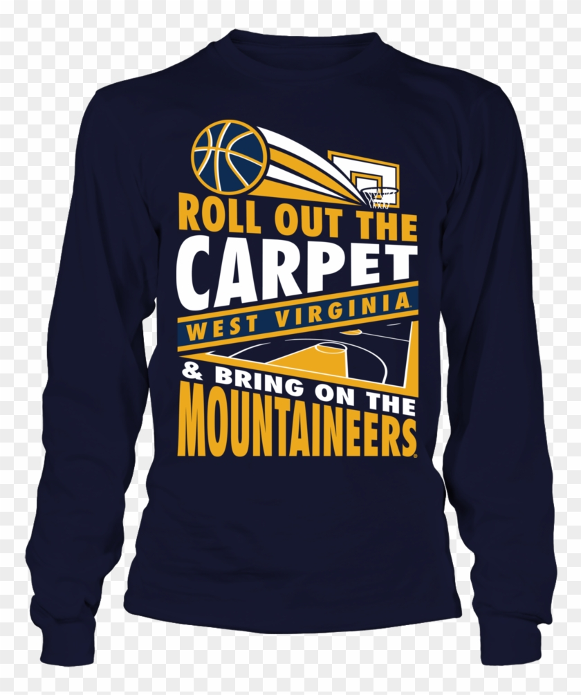 b3c778803a92e Roll Out The Carpet West Virginia Mountaineers Shirt - Sweatshirt ...
