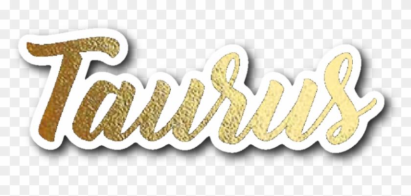 Taurus Gold Lettering Vinyl Sticker - Emblem, HD Png Download
