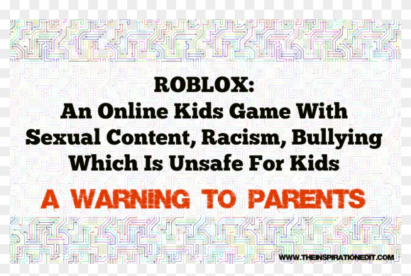 Roblox A Dangerous Online Game For Children With Sexual