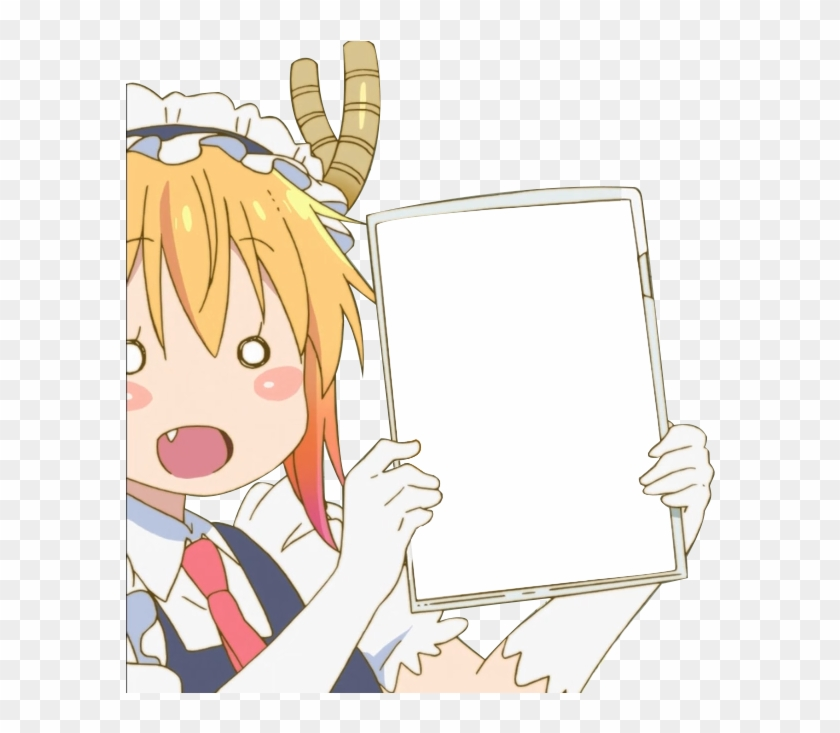 High Quality Tohru Sign Blank Meme Template Anime Girls