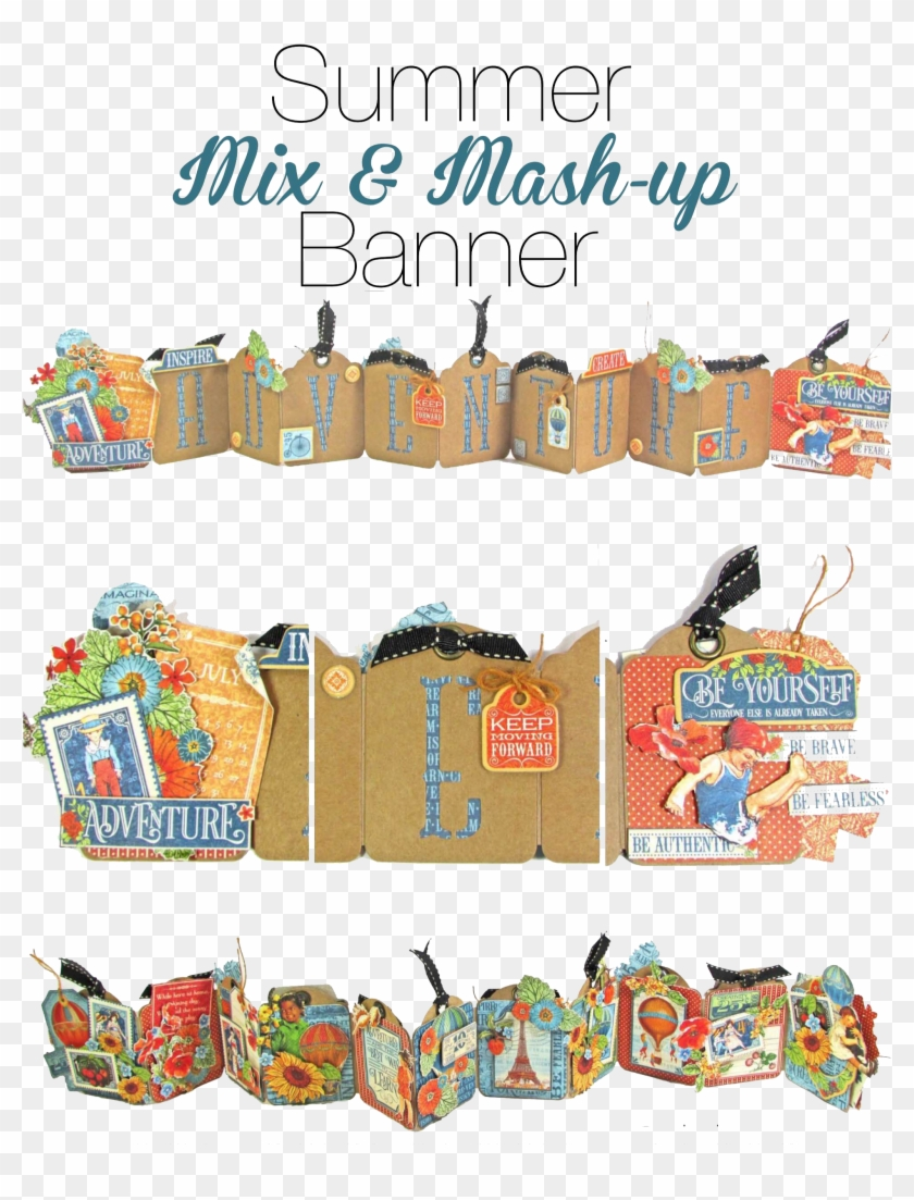Graphic 45 Presents A Summer Mix & Mash-up Banner &, HD Png