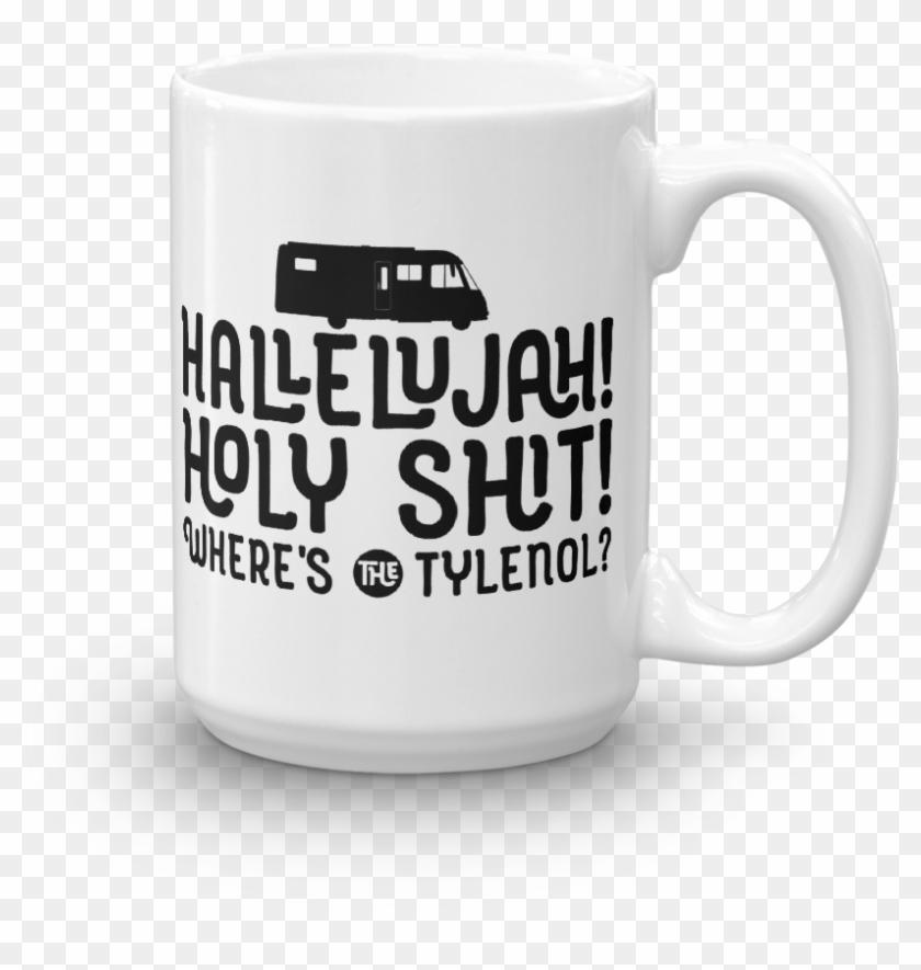 Christmas Vacation Hallelujah.Hallelujah Where S The Tylenol Christmas Vacation Mug Beer