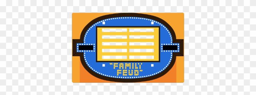 Family Gameshow Familyfeud Feud Blank - Old Family Feud