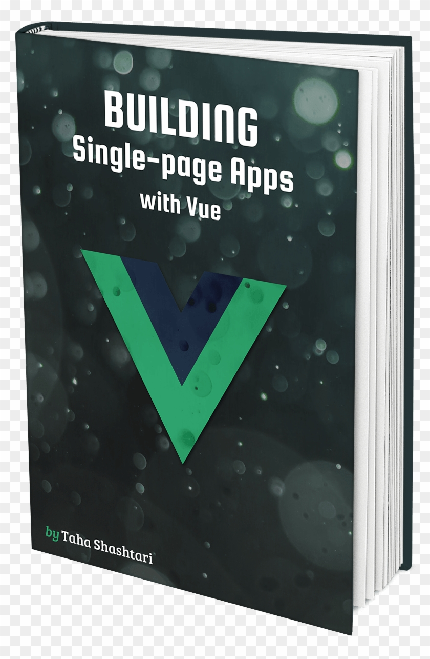 Take Your Vue Skills To The Next Level By Building - Poster